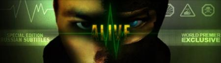 Alive (Russian Subtitles)