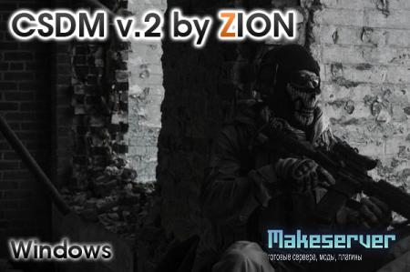 CSDM SERVER v.2 by ZION [Win]