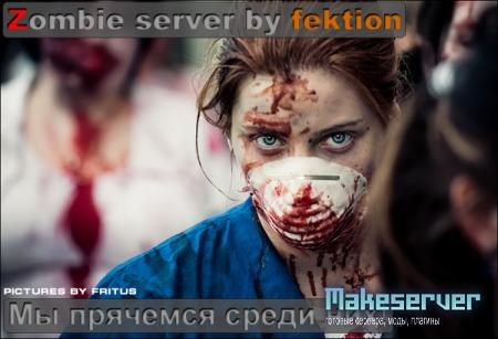 Zombie server by fektion