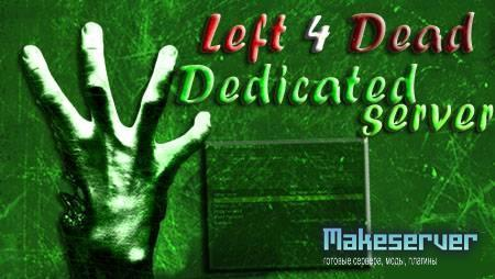 L4D-Dedicated server v0.1 [No-steam v.1.0.1.7]