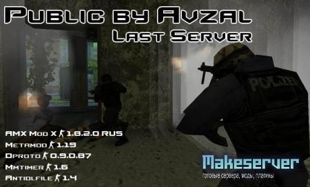 Public by Avzal [Last Server]