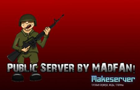 Public Server by MAdFAn!