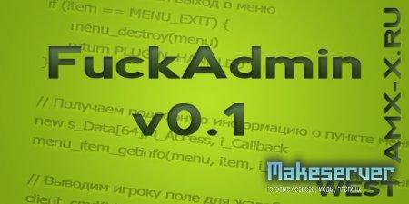 FuckAdmin v0.1 для AMXBans