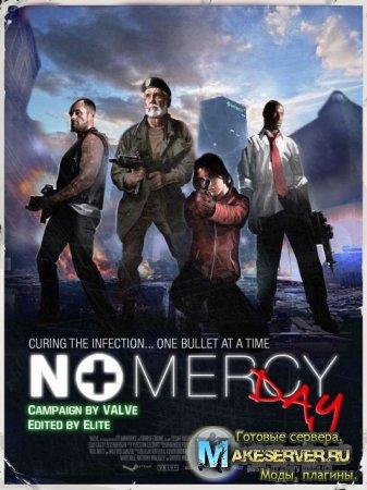 Доп. Кампания для Left 4 Dead NoMercy Day