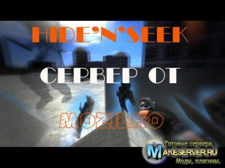 Hide' N ' Seek Сервер от MozZzilKo aka MDA