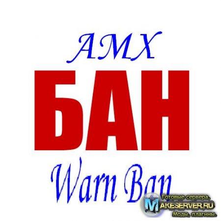 AMX Warn Ban