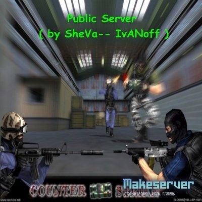 Public Server ( by SheVa-- IvANoff )