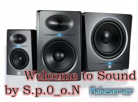 Welcome to Sound by S.p.0_o.N (Музыка при вступление в игру)