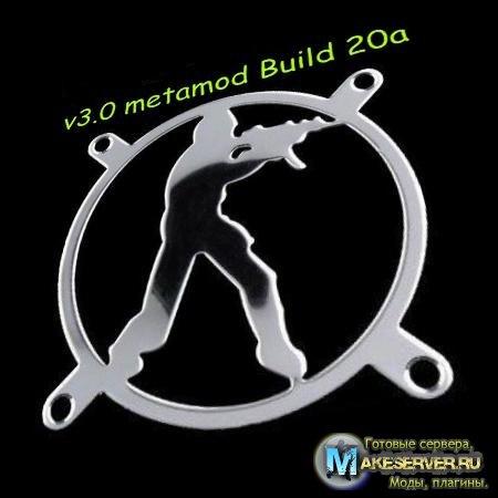 v3.0 metamod Build 20a
