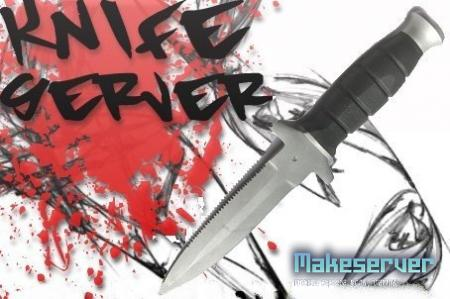 Knife Server by PersiQ!
